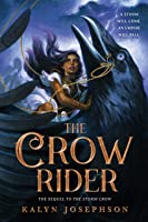 The ​Crow Rider (The Storm Crow, #2)