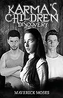 Karma's Children: Discovery