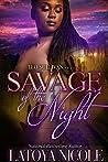 Savage of the Night
