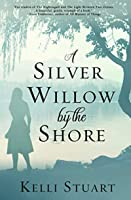 A Silver Willow by the Shore