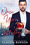 Once Upon A Holiday by Claudia Y. Burgoa