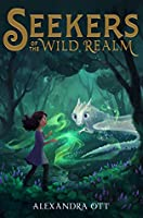 Seekers of the Wild Realm (The Wild Realm, #1)
