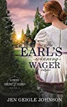 The Earl's Winning Wager  (Lords for the Sisters of Sussex #2)