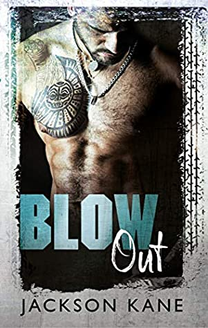 Blow Out by Jackson Kane