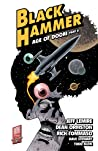 Black Hammer, Vol. 4: Age of Doom Part Two audiobook review