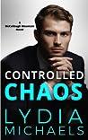 Controlled Chaos (McCullough Mountain, #6)