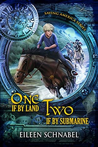 ONE IF BY LAND, TWO IF BY SUBMARINE by Eileen Schnabel