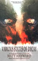Various States of Decay