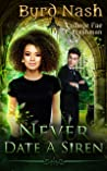 Never Date a Siren (College Fae Magic, #1)
