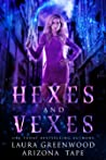 Hexes and Vexes (Amethyst's Wand Shop Mysteries, #1)