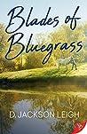 Blades of Bluegrass