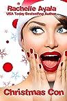 Christmas Con by Rachelle Ayala