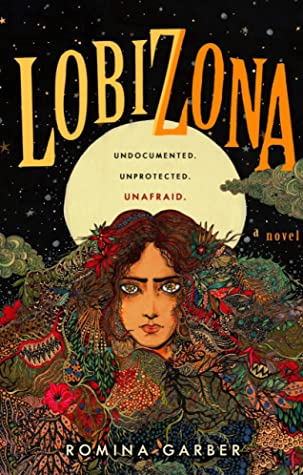 Lobizona (Wolves of No World, #1)