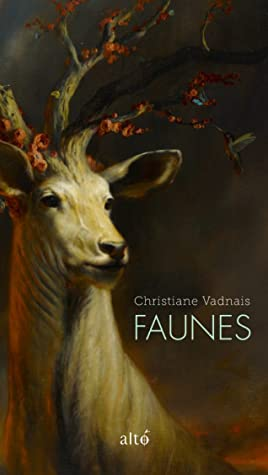 Faunes by Christiane Vadnais