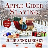 Apple Cider Slaying (A Cider Shop Mystery #1)