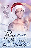 Boy Toys (Hot Off the Ice, #2.5)