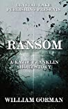 Ransom: A Katie Franklin Short Story (Blackwater Val #1.5)