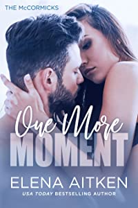 One More Moment (The McCormicks, #3)