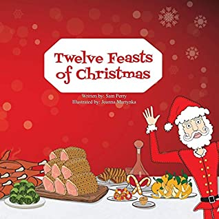 Twelve Feasts of Christmas by Sam Perry