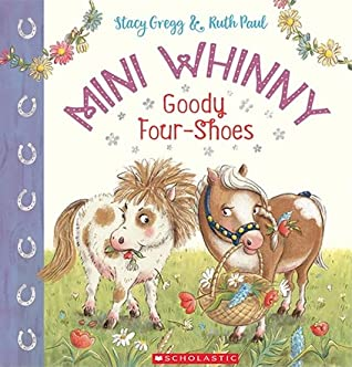 Goody Four-Shoes (Mini Whinny, #2)