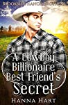 A Cowboy Billionaire Best Friend's Secret (Brookside Ranch Brothers #1)