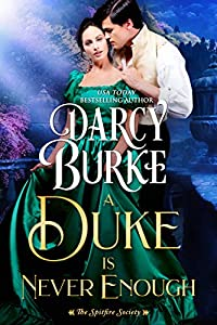 A Duke is Never Enough (The Spitfire Society #2)