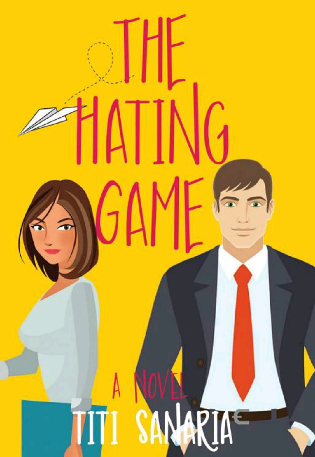The Hating Game by Titi Sanaria