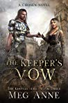 The Keeper's Vow by Meg Anne