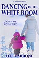 Dancing in the White Room