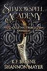 The Culling Trials Omnibus, #1-3 (Shadowspell Academy, #1-3)