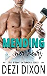 Mending her Heart (Hot & Heavy In Paradise, #8)