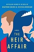 The Heir Affair (Royal We, # 2)