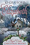 Elizabeth (Angel Creek Christmas Brides #8)