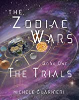 The Trials (The Zodiac Wars Book One)