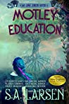 Motley Education (The Urd Saga Book 1)