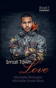 Small Town Love (Lovetown Book 1)