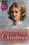 A Groom for Christmas (Spinster Mail-Order Brides #9)