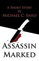 Assassin Marked (The DuFonte Chronicles Book 1)