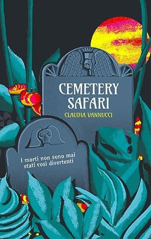 Cemetery Safari