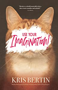 Use Your Imagination!