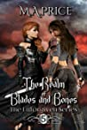 The Realm of Blades and Bones (The Unforgiven Series #5)