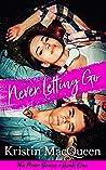 Never Letting Go (Never, #1)