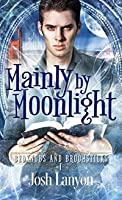 Mainly by Moonlight (Bedknobs and Broomsticks, #1)