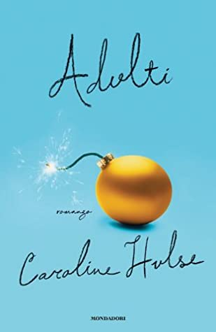 Adulti by Caroline  Hulse