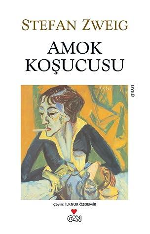 Amok Koşucusu by Stefan Zweig