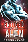 Enticed by the Alien (Rebels of Sidyth, #10)