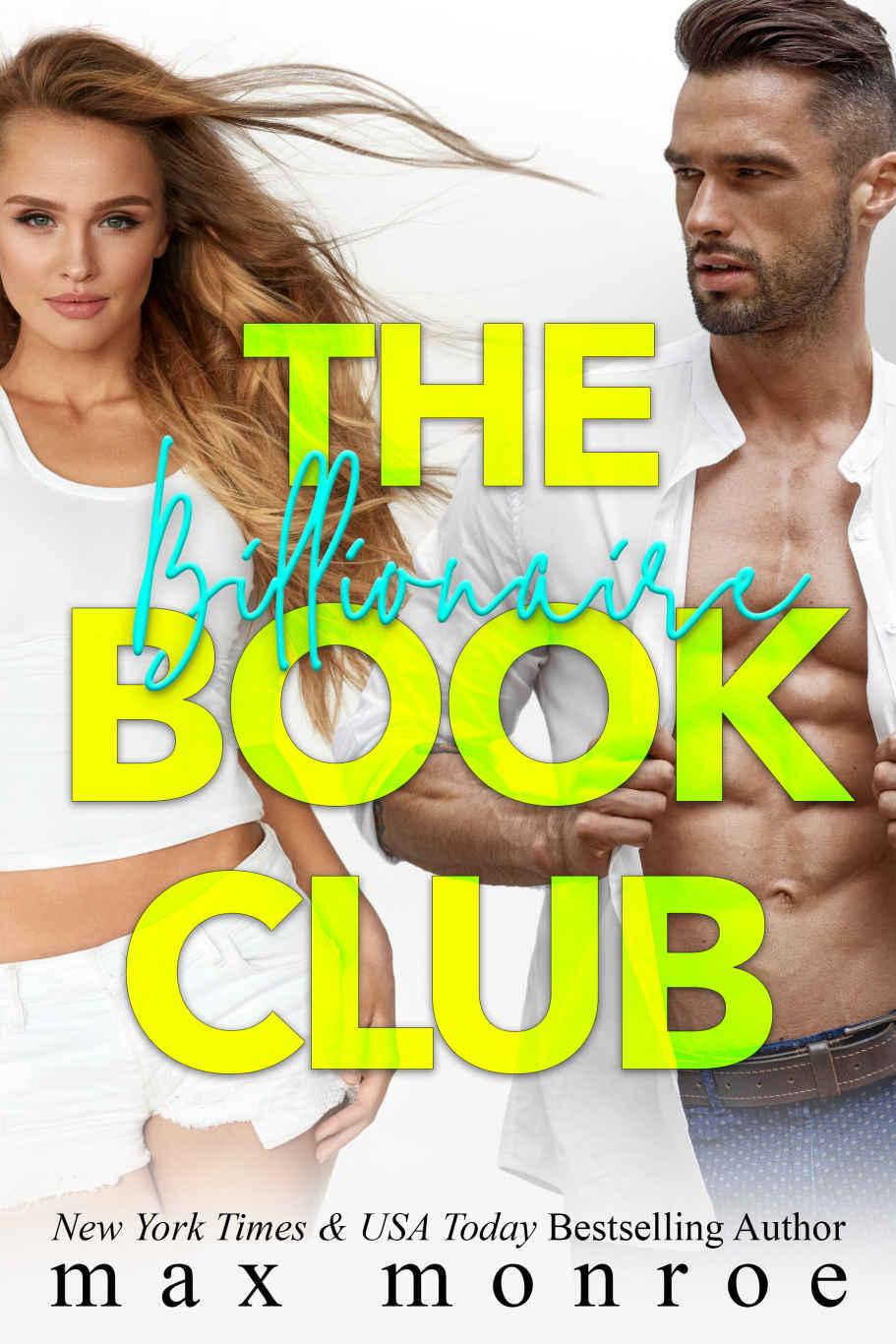 (Billionaire 3) Max, Monroe - The Billionaire Book Club