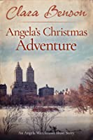 Angela's Christmas Adventure (An Angela Marchmont Short Story)