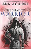 The Shadow Warrior (Ars Numina)