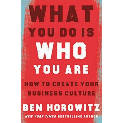 What You Do Is Who You Are: How to Create Your Business Culture by ...